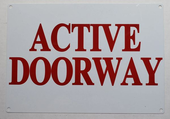 ACTIVE DOORWAY SIGNAGE - WHITE ALUMINUM