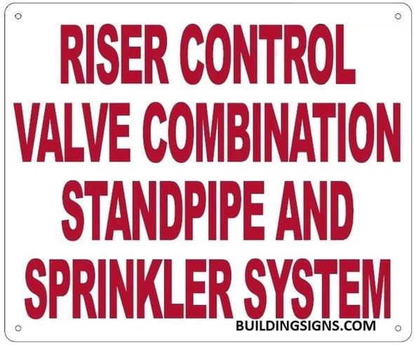RISER CONTROL VALVE COMBINATION STANDPIPE AND SPRINKLER SYSTEM HPD SIGN