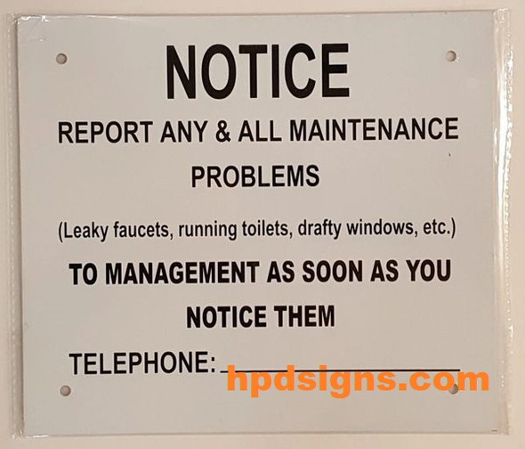 REPORT ANY &  ALL MAINTENANCE PROBLEMS NOTICE-El blanco Line