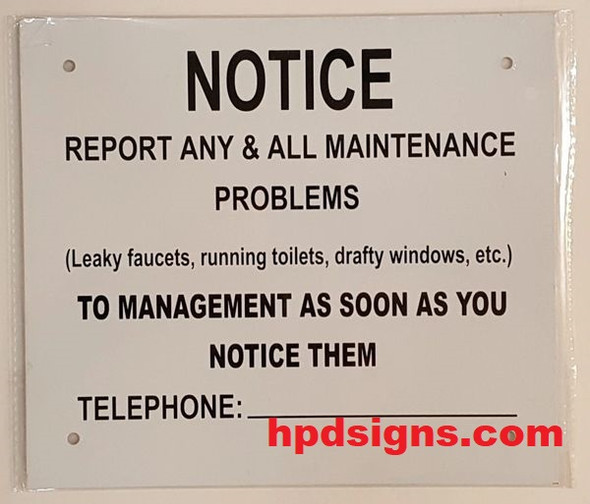REPORT ANY &  ALL MAINTENANCE PROBLEMS NOTICE (ALUMINUM SIGNS 7.5X8.5)-El blanco Line