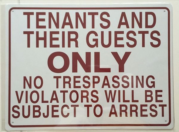 TENANTS AND THEIR GUESTS ONLY NO TRESPASSING VIOLATORS WILL BE SUBJECT TO ARREST HPD SIGN