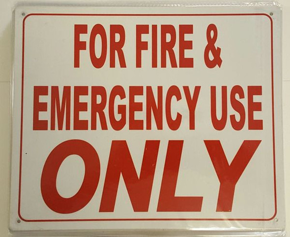 FOR FIRE AND EMERGENCY USE ONLY Signage