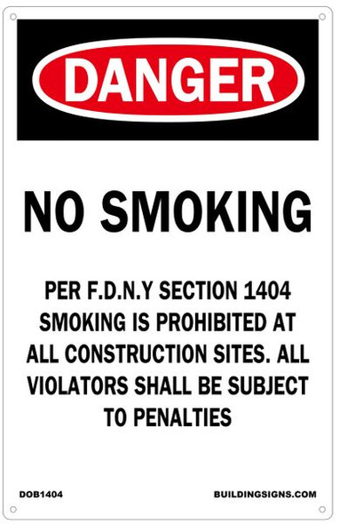 NO SMOKING WORK SITE PER FDNY SECTION SIGN