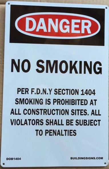 NO SMOKING WORK SITE PER FDNY SECTION HPD SIGN