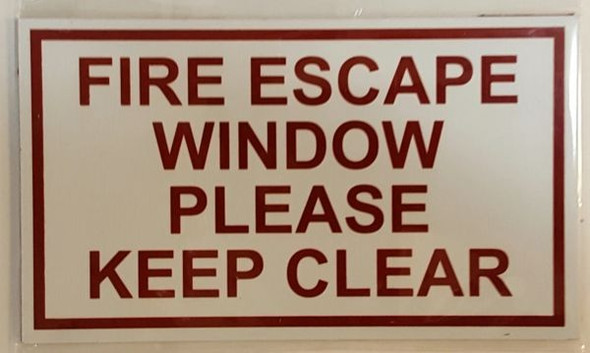 FIRE ESCAPE WINDOW PLEASE KEEP CLEAR Signage