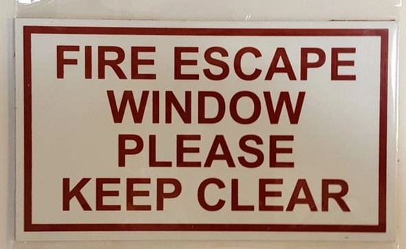 FIRE ESCAPE WINDOW PLEASE KEEP CLEAR Sign