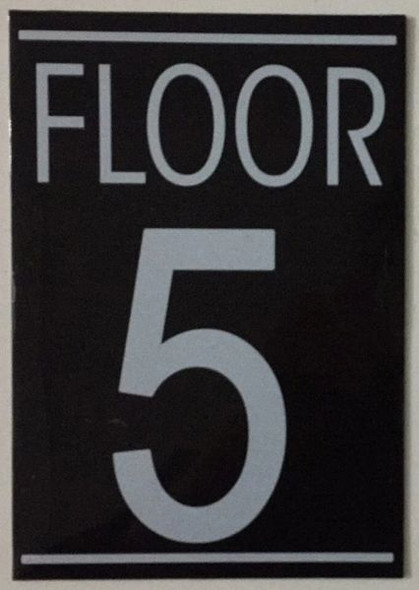 FLOOR NUMBER FIVE (5) Sign