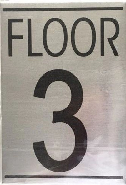 FLOOR NUMBER THREE (3) Signage