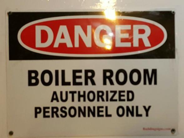 DANGER - BOILER ROOM AUTHORIZED PERSONNEL ONLY SIGNAGE-El blanco Line