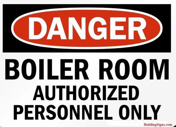 SIGNAGE DANGER - BOILER ROOM AUTHORIZED PERSONNEL ONLY -El blanco Line