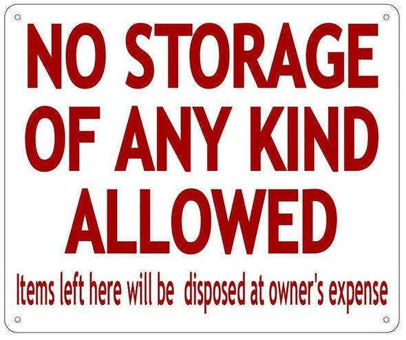 NO STORAGE OF ANY KIND ALLOWED sign