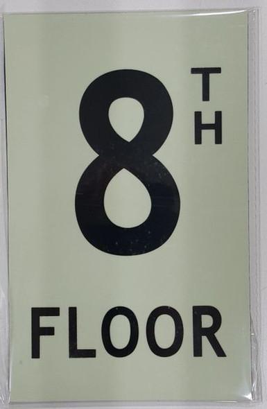FLOOR NUMBER Sign - 8TH FLOOR Sign - PHOTOLUMINESCENT GLOW IN THE DARK Sign