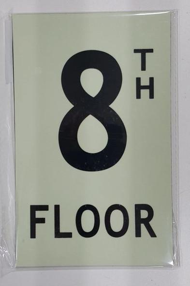 FLOOR NUMBER Signage - 8TH FLOOR Signage - PHOTOLUMINESCENT GLOW IN THE DARK Signage