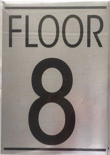 FLOOR NUMBER EIGHT (8) Signage