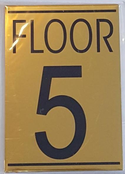 FLOOR NUMBER FIVE (5) HPD SIGN