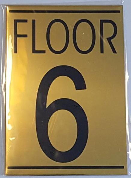 FLOOR NUMBER SIX (6) HPD SIGN