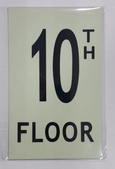 FLOOR NUMBER Signage - 10TH FLOOR Signage - PHOTOLUMINESCENT GLOW IN THE DARK Signage