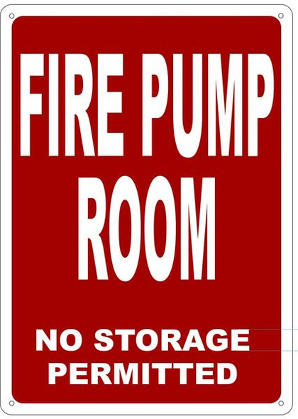FIRE PUMP ROOM NO STORAGE PERMITTED Sign
