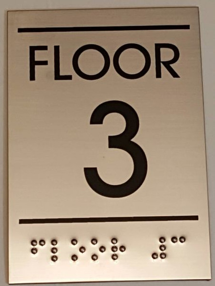 FLOOR NUMBER THREE (3) Sign -Tactile Signs    Braille sign