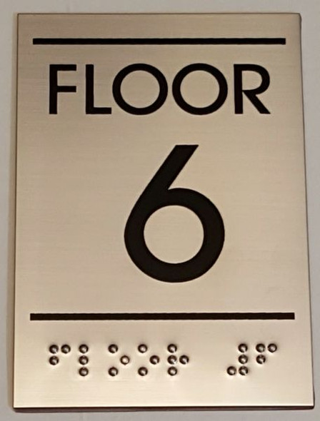FLOOR NUMBER SIX (6) Sign -Tactile Signs    Braille sign