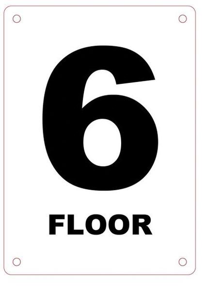 FLOOR NUMBER SIX (6) SIGN