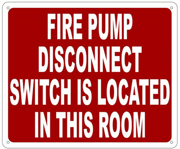 FIRE PUMP DISCONNECT SWITCH IS LOCATED IN THIS ROOM Sign