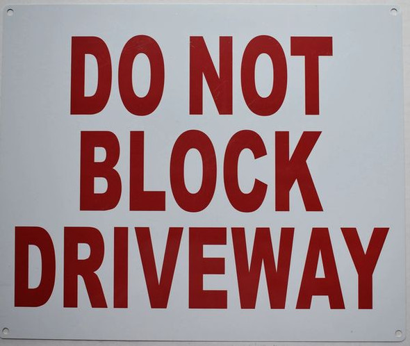 DO NOT BLOCK DRIVEWAY Signage