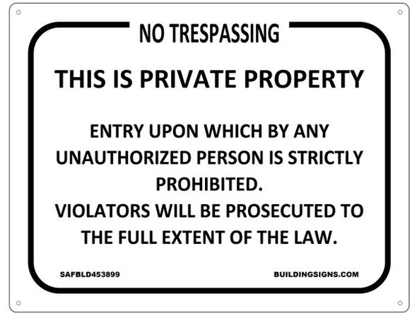 NO TRESPASSING Signage-THIS IS PRIVATE PROPERTY Signage