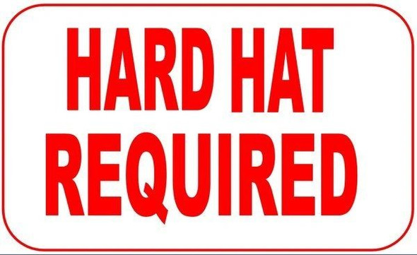 HARD HAT REQUI Signage