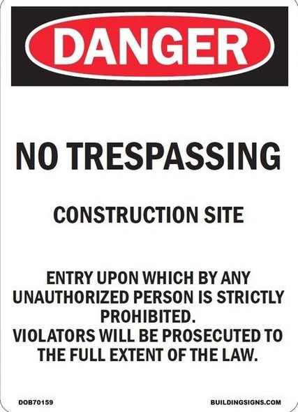 NO TRESPASSING CONSTRUCTION SITE SIGN for Building