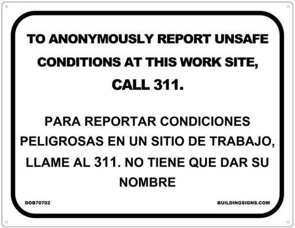 TO ANONYMOUSLY REPORT UNSAFE CONDITIONS AT THIS WORK SITE, CALL11 Sign