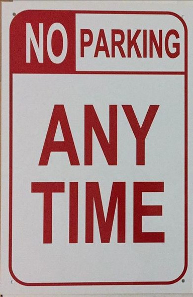 NO PARKING ANY TIME SIGN for Building