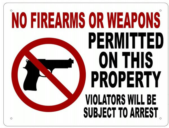 NO FIREARMS OR WEAPONS Sign- ALUMINUM