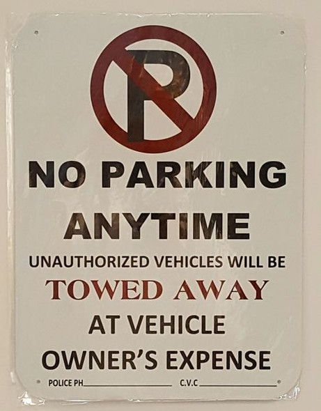 NO PARKING ANYTIME UNAUTHORIZED VEHICLES WILL BE TOWED AWAY Signage
