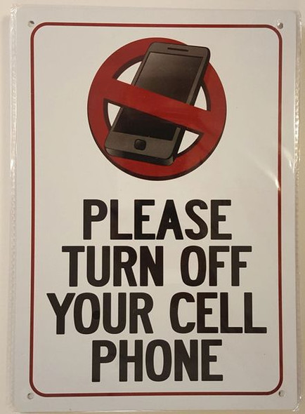 PLEASE TURN OFF YOUR CELL PHONE SIGN for Building