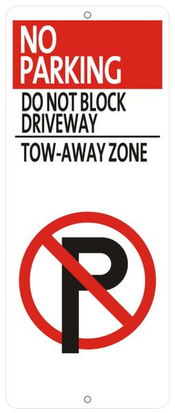 NO PARKING DO NOT BLOCK DRIVEWAY TOW-AWAY ZONE Sign