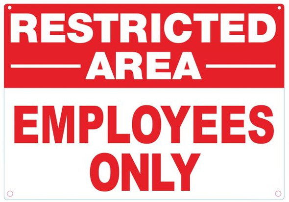 EMPLOYEES ONLY RESTRICTED AREA SIGN