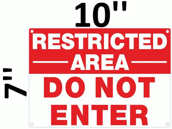 DO NOT ENTER RESTRICTED AREA SIGN for Building