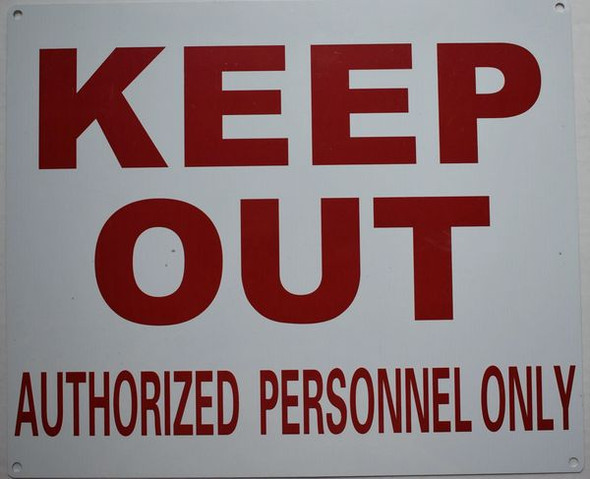 KEEP OUT AUTHORIZED PERSONNEL ONLY SIGN  for Building