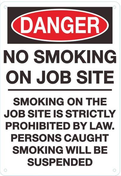 DANGER NO SMOKING ON JOB SITE SIGN