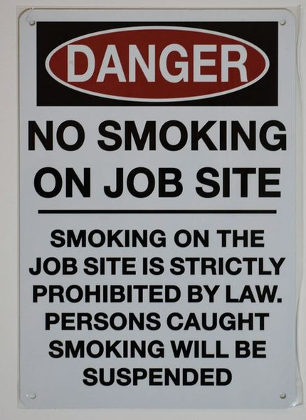 DANGER NO SMOKING ON JOB SITE SIGN for Building