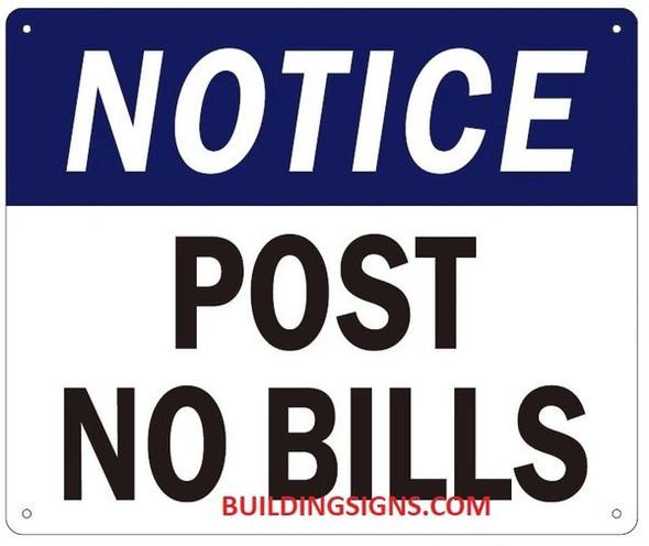 NOTICE POST NO BILLS SIGN