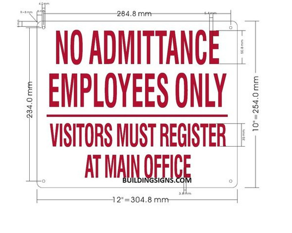 NO ADMITTANCE EMPLOYEES ONLY VISITORS MUST REGISTER AT MAIN OFFICE SIGN for Building