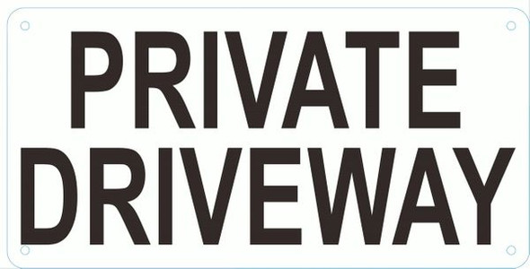 PRIVATE DRIVEWAY Sign-