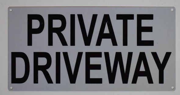 PRIVATE DRIVEWAY SIGN for Building