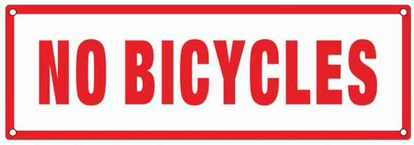 NO BICYCLES SIGN (ALUMINUM SIGNS) WHITE