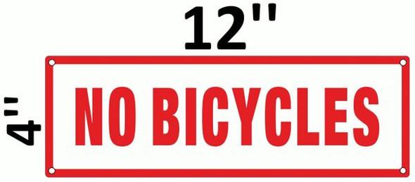NO BICYCLES SIGNAGE (ALUMINUM SIGNAGES) WHITE
