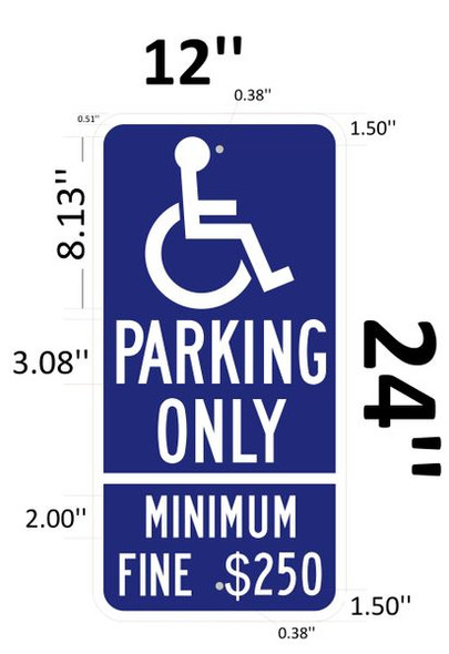 HANDICAP PARKING ONLY MINIMUM FINE $250 Signage