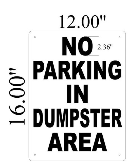 NO PARKING SIGNAGE (ALUMINUM SIGNAGES 1) WHITE