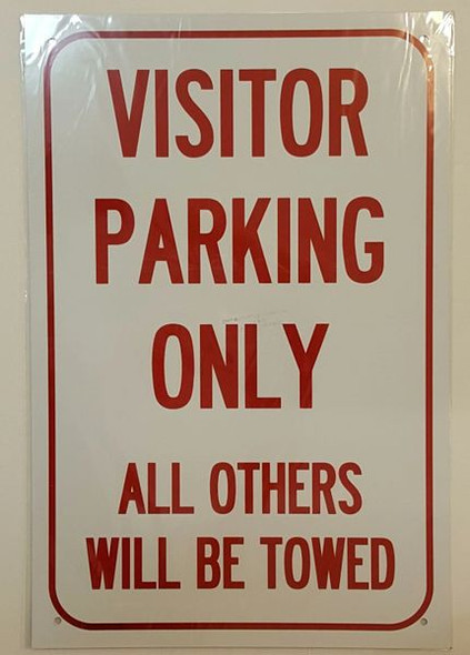 VISITOR PARKING ONLY ALL OTHERS WILL BE TOWED Sign ALUMINUM